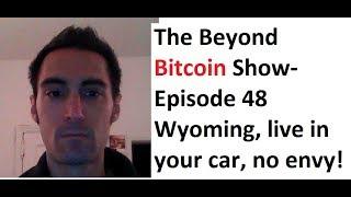 The Beyond Bitcoin Show Episode 48