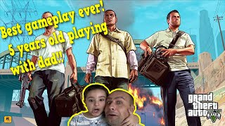 Playing GTA V With My 5 Years Old Son! Best Gameplay Ever
