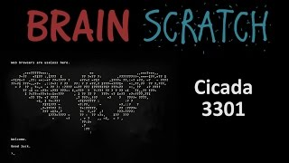 BrainScratch: Cicada 3301
