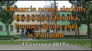 Otwarcie nowej siedziby Miejskiego Ośrodka Pomocy Społecznej w Pułtusku