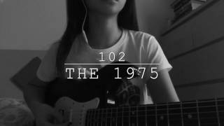 102 The 1975 cover by Abigail Jeroso.mp3