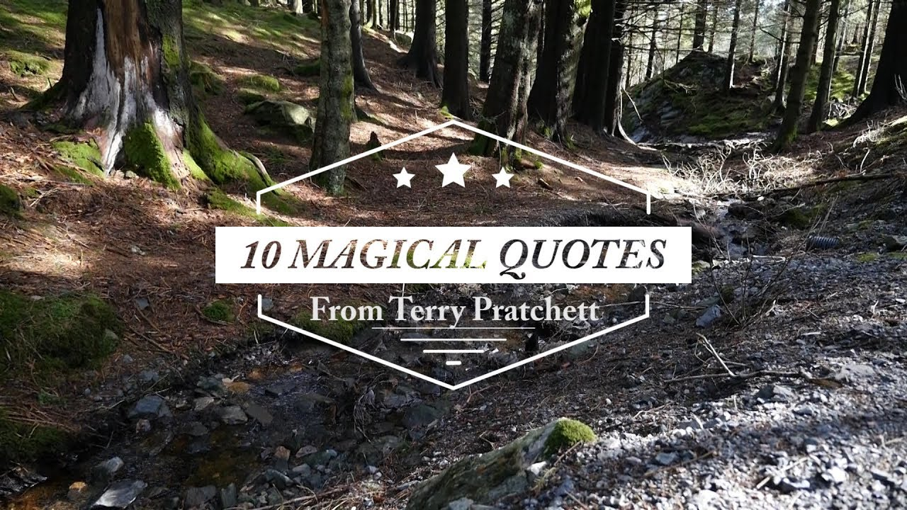 Magical Quotes 10 Magical Quotes Terry Pratchett  Youtube