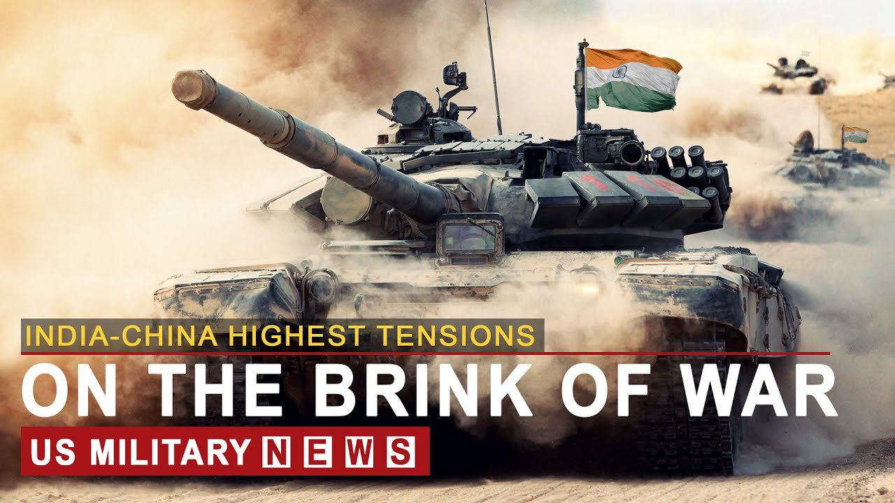 India-China Highest Tensions (October 2, 2020) On the Brink of War