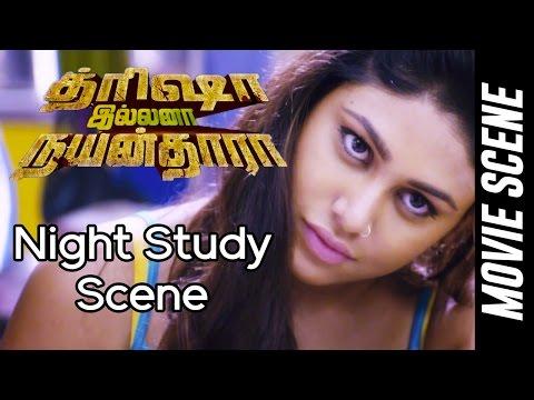Trisha Illana Nayanthara - Night study scene | G.V. Prakash Kumar | Anandhi | Manisha Yadav