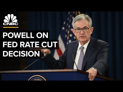 Fed Chairman Jerome Powell on interest rate cut decision – 10/30/2019
