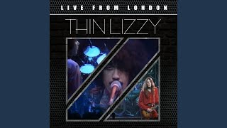 Provided to YouTube by Believe SAS Are You Ready (Live) · Thin Lizz...