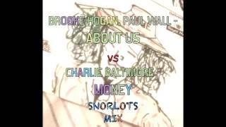 Brooke Hogan, Paul Wall - About Us - SNORLOTS MIX