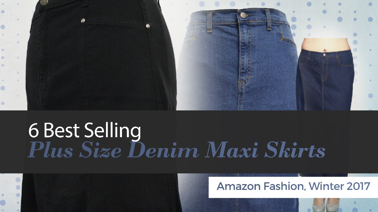 6b301d5d0c7 6 Best Selling Plus Size Denim Maxi Skirts Amazon Fashion