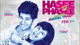 Punjabi Wedding (HASEE TOH PHASEE) SONGS
