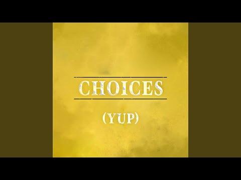 Choices (Yup) (Instrumental Version)