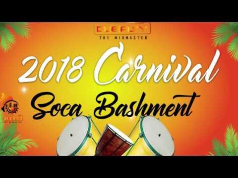 2018 Soca Carnival Bashment Mix 🔊Machel Montano, Bunji, Patrice Roberts,Kes,Nailah Blackman & More