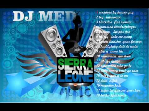 sierra leone music 2014 (mega afrobeat) by dj med