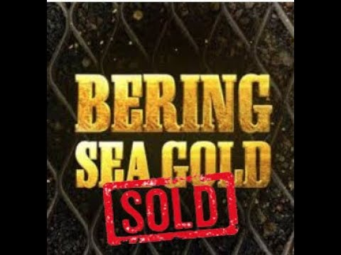 Bering Sea Gold was sold