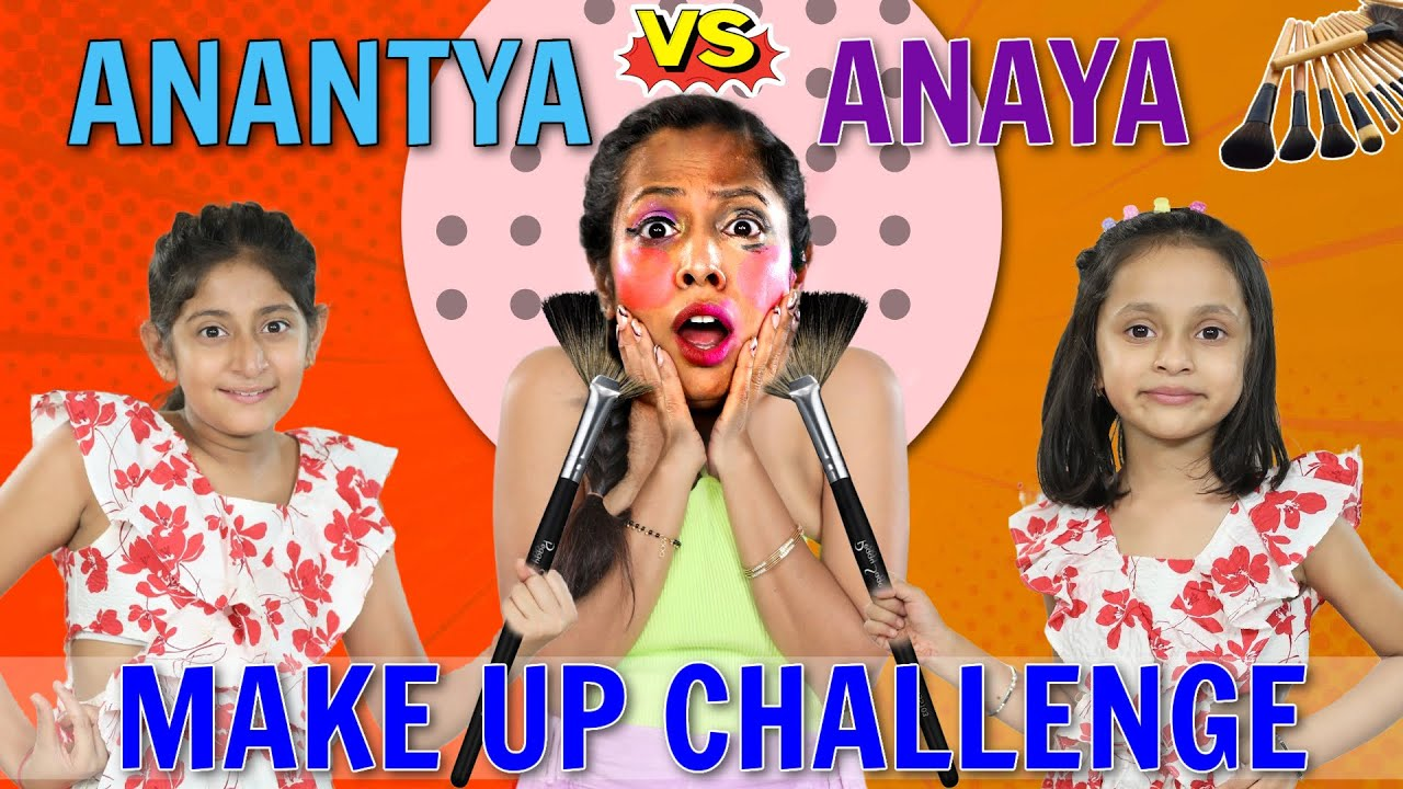 Anantya & Anaya Does My Makeup Challenge | ShrutiArjunAnand