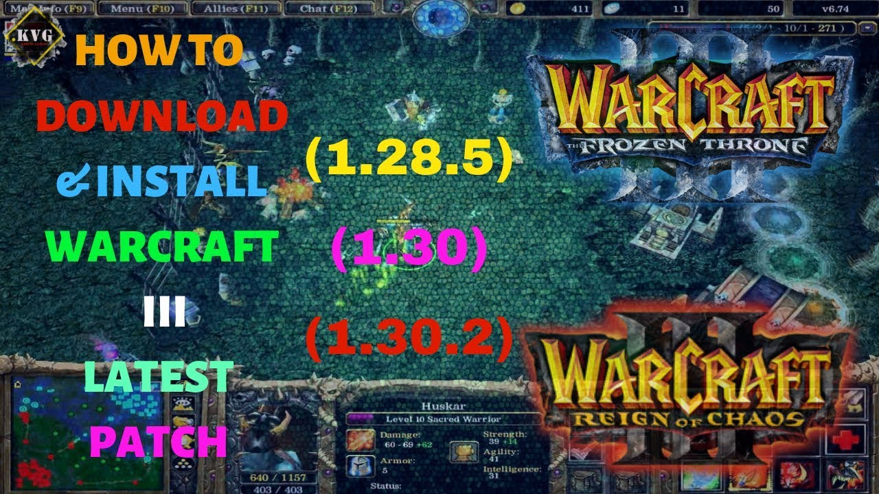 How To Download And Install Warcraft Iii Latest Patch 1 28 5 1 30
