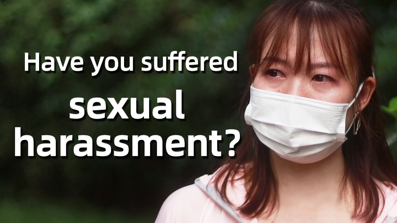 """Have You Suffered Sexual Harassment? 