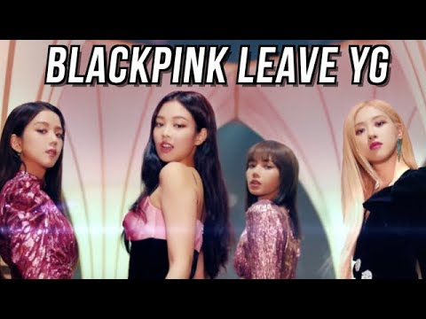 What's Happening To BLACKPINK #BLACKPINKLEAVEYG