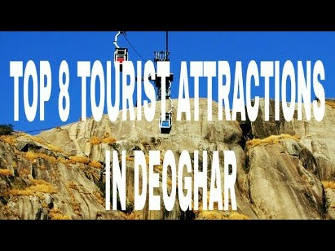 Top 8 Tourist Attractions in Deoghar