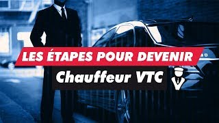 Les étapes pour devenir chauffeur VTC