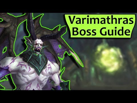 Varimathras Raid Boss Guide - Heroic /Normal Antorus Burning Throne Strategy