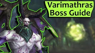 Varimathras Raid Boss Guide - Heroic Normal Antorus Burning Throne Strategy