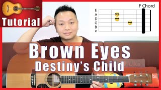 Brown Eyes Guitar Tutorial - Destiny's Child | NO CAPO