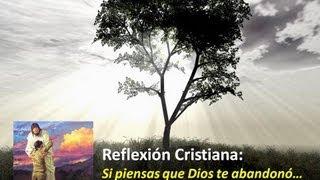 [Si Piensas que Dios te abandonó] Videos Devocionales Cristianos 2