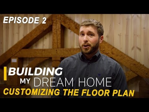 Ep 2 Building My Dream Home – Customizing The Floor Plan
