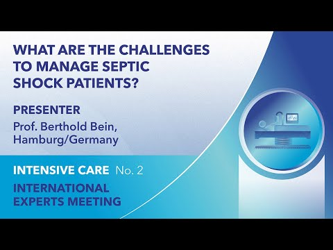 What are the challenges to manage septic shock patients?  | Berthold Bein | English