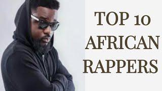 Top 10 African Rappers 2018
