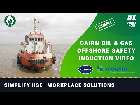 Cairn India | Safety, Health & Environment Training Video (Offshore) | Simplify HSE