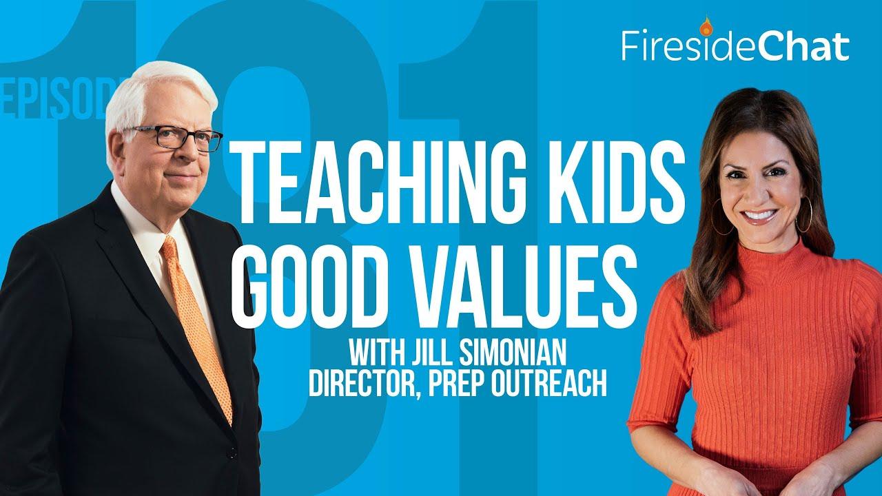Fireside Chat Ep. 181 — Teaching Kids Good Values