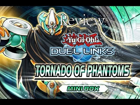 [Yu-Gi-Oh! Duel Links] Review New Pack : Tornado Of Phantoms