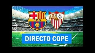 (SOLO AUDIO) Directo del Barcelona 1-1 Sevilla en Tiempo de Juego COPE