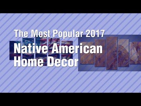 Native American Home Decor // The Most Popular 2017