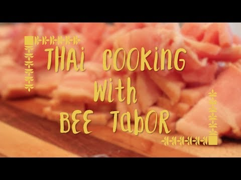 Thai Cooking with Bee Tabor: CreateTV 2018 Challenge