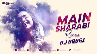 Main Sharabi Remix (Cocktail) - DJ Drugz, DJHungama, Saif Ai Khan, Deepika Padukone, Honey Singh