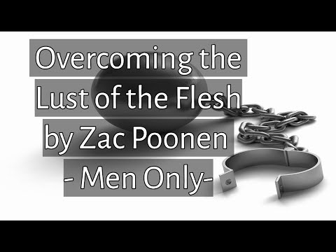 Zac Poonen - Overcoming the Lust of the Flesh | For Men Alone | Must Watch