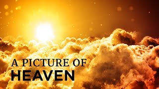 The Book of Revelation: A Picture of Heaven