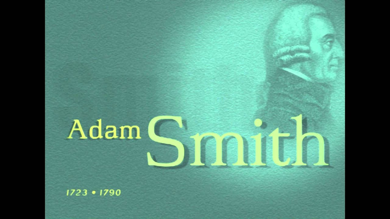 Adam Smith Libros Adam Smith Biografía Youtube
