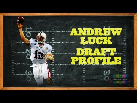 Andrew Luck 2012 NFL Draft Profile