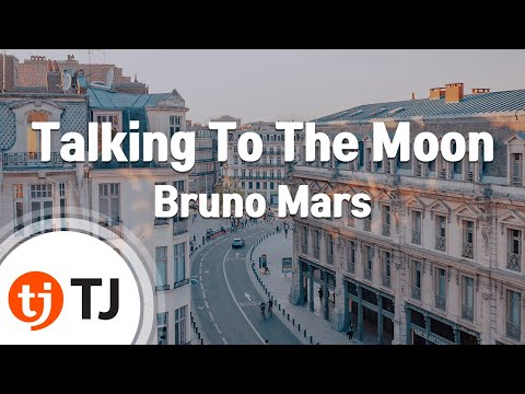 Talking To The Moon(Acoustic Piano Ver.)_BrunoMars_TJ 노래방 (Karaoke/lyrics/romanization/KOREAN)