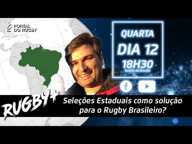 Seleções estaduais como solução para o rugby brasileiro? Com José Alpuim | Rugby+ S02E11