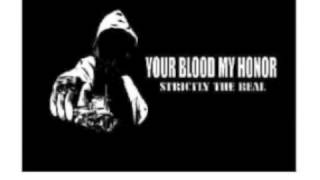 Your Blood My Honor - Your Lies Our Hate