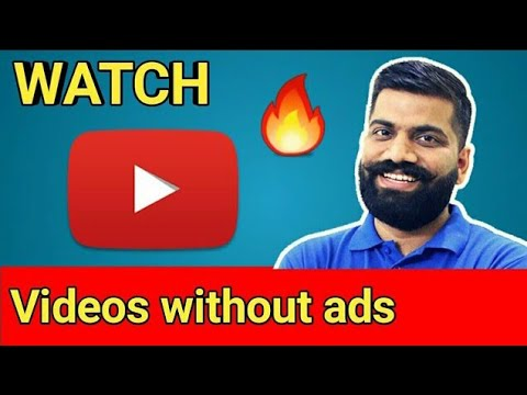Watch youtube video  without ads | YouTube without ads | YouTube premium  |