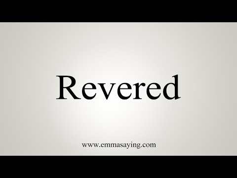 How To Say Revered