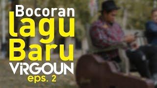 Bocoran Lagu Baru Virgoun 2