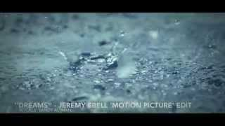 ''Dreams'' - Jeremy Ebell 'Motion Picture' version (vocals: Sandy Altman)