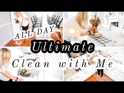 ULTIMATE CLEAN WITH ME | EXTREME ALL DAY CLEANING MOTIVATION | SAHM CLEANING 2019