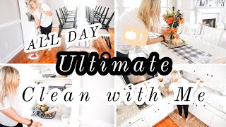 ULTIMATE CLEAN WITH ME   EXTREME ALL DAY CLEANING MOTIVATION   SAHM CLEANING 2019